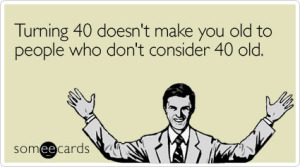 turning-doesnt-make-old-birthday-ecard-someecards