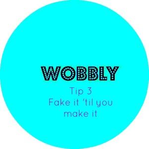 wobbly tips 3