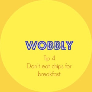 wobbly tips 4
